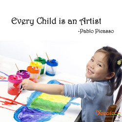 Every Child is an Artist Wall Quotes