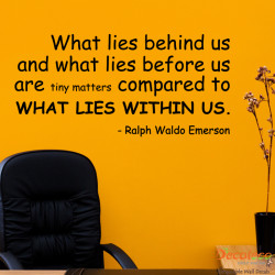 What Lies Within Us Wall Quotes