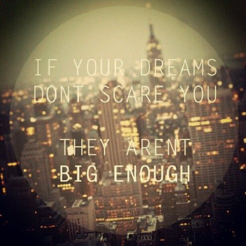 if-your-dreams-dont-scare-you-dream-quotes