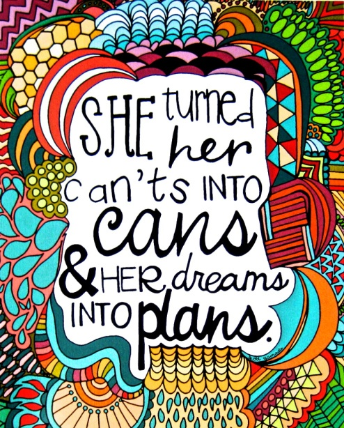 she-turned-her-cants-into-cans-quotes-about-dreams