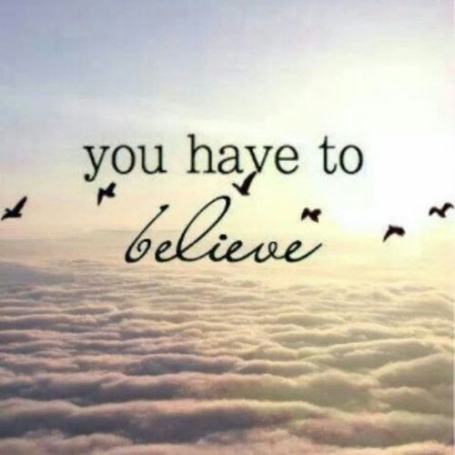 you-have-to-believe-dream-quotes